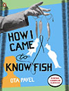 How I Came to Know Fish Book Cover